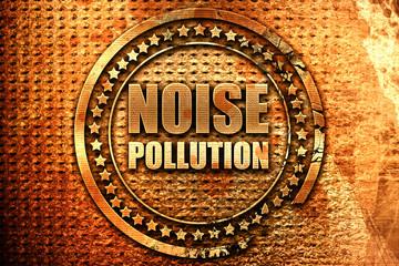 noise pollution, 3D rendering, grunge metal stamp