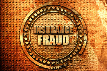 insurance fraud, 3D rendering, grunge metal stamp