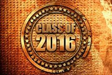 class of 2016, 3D rendering, grunge metal stamp