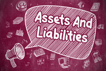 Assets And Liabilities - Business Concept.