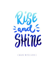 Rise and shine calligraphy.