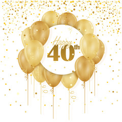 HAPPY 40th BIRTHDAY / ANNIVERSARY card with bunch of gold balloons