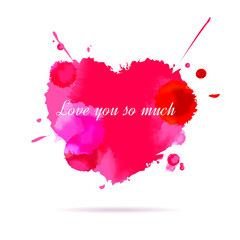 """Love you so much"" Message written on watercolor heart shape."
