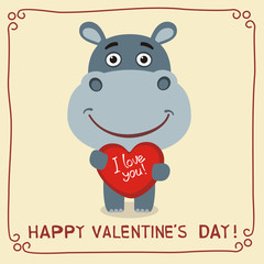 Happy Valentine's Day! I Love You! Funny hippo with heart in hands. Valentines day card with hippo in cartoon style.