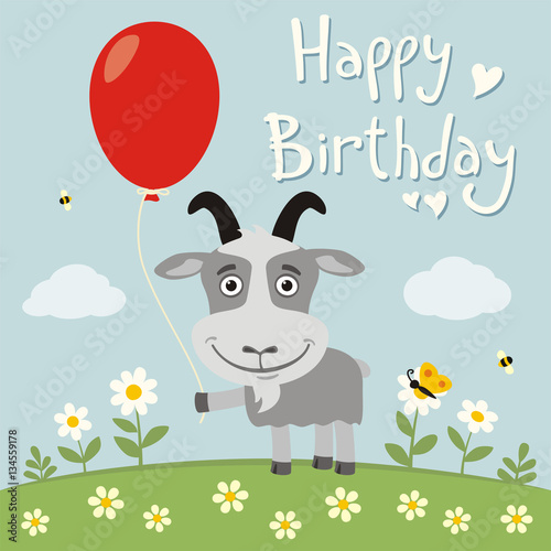 Happy birthday! Funny goat with red balloon on flower meadow. Birthday card with goat in cartoon style.