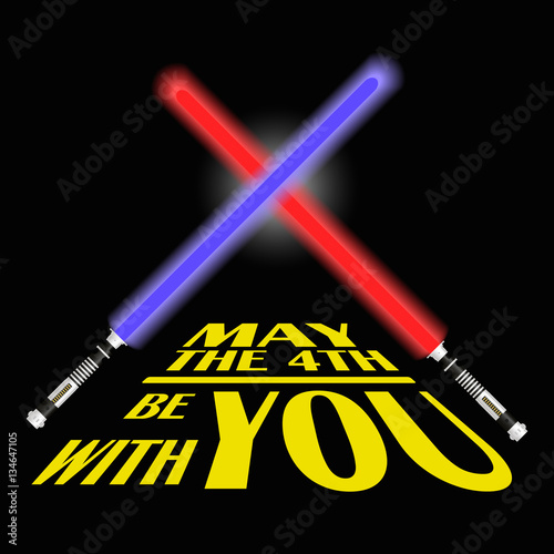 "May The Fourth Be With You Svg: ""two Red And Blue Light Future Sword And Text May The"