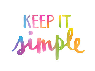 Motivational Quote KEEP IT SIMPLE