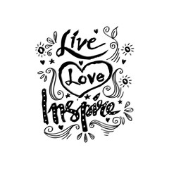 Live, love, inspire hand drawn lettering.