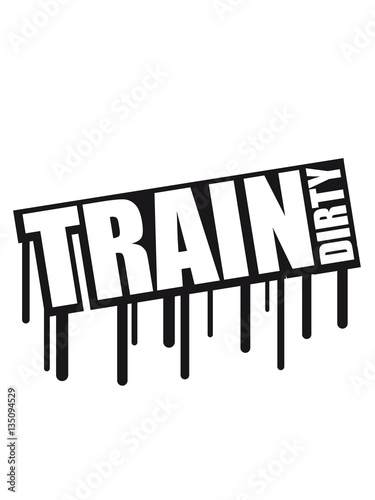 Drops Graffiti Train Dirty Text Logo Stars Cool Stamp Color Weight