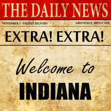 Welcome to indiana, newspaper article text