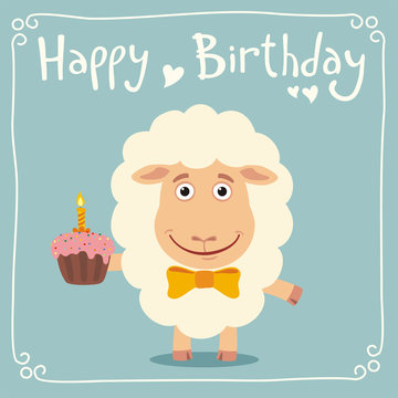 Happy birthday! Funny sheep with birthday cake. Greeting card with little sheep in cartoon style.