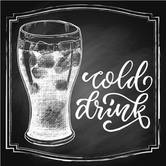 Hand drawn cold drink with ice in a glass, chalk sketch in square frame on blackboard background. Vintage vector illustration.