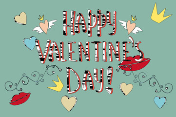 Background for Valentine's day. Hand-drawn elements. Colorful hearts, lips, crown. Color postcard for Valentine's day. Romantic design.