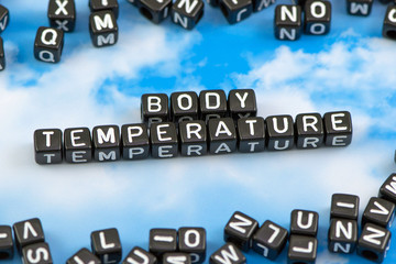 The word Body temperature on the sky background