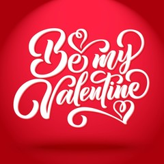 Be my Valentine lettering, spotlit hand drawn typography with shadow. Vector illustration.