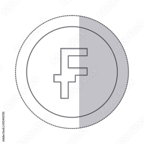 Middle Shadow Monochrome Circle With Currency Symbol Of Frank French