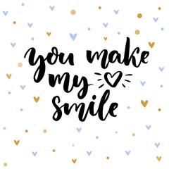 You make my heart smile. Inspirational saying for Valentine's day card. Typography on delicate background with blue and golden hearts.