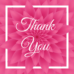 Thank you card - Lovely Greeting Card with pink chrysanthemum in the background.