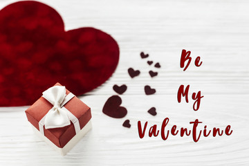 be my valentine text sign. stylish present box and velvet hearts