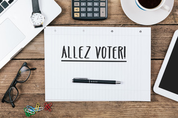 Allez Voter, French Go Vote text, Office desk with computer tech