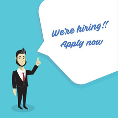We're Hiring concept with businessman announce about vacancy