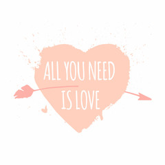'All you need is love' quote. Heart and arrow. Print on Valentine's day. Peach color flat illustration.