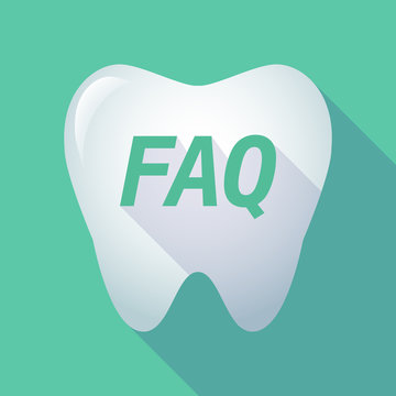 Long shadow tooth with    the text FAQ