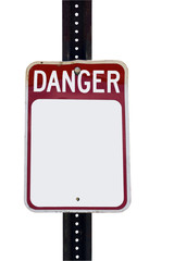 """Isolated blank DANGER sign. Add your own """"danger."""""""
