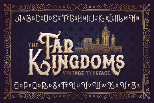 Vintage vector font. Elegant royal typeface in medieval ancient style. With an old castle illustration.