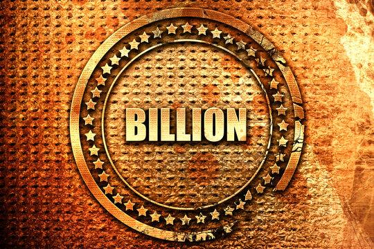 billion, 3D rendering, text on metal