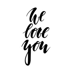 we love you Hand drawn creative calligraphy and brush pen lettering isolated on white background.
