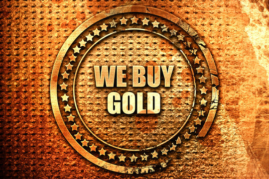 we buy gold, 3D rendering, text on metal