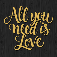 All You Need Is Love Inscription on Black