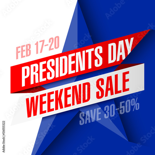 "Weekend Sale Banner: ""Presidents Day Weekend Sale Banner "" Stock Image And"