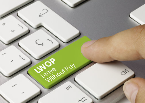 LWOP Leave Without Pay