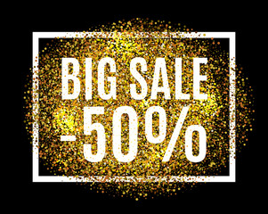 Gold glitter background BIG SALE 50 percent off sale promotion tag. New Year, Christmas shop offer. Gold sale background for flyer, poster, shopping, for sale sign, discount, marketing, selling, web