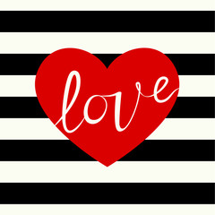 Cover design greeting cards for Valentine's day. Picture of a red heart and the word love in white. Red heart on the striped black and white background.
