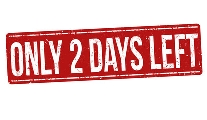 Only 2 days left sign or stamp Wall mural
