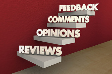 Feedback Reviews Opinions Comments Steps Words 3d Illustration