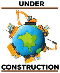 Under construction poster with machines on earth