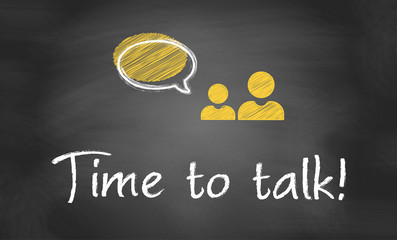 Time to talk!