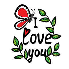 I love you lettering with butterfly and leaves