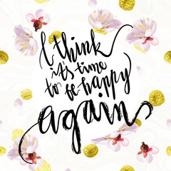 """""""It's time to be happy"""" hand written lettering. Blossom mood spring illustration. Card vector template. Textured plum tree flowers and petals on velvet textured background."""