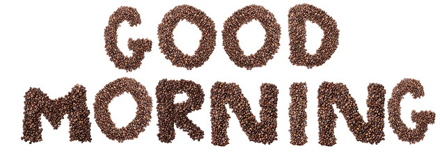 Isolated Coffee Bean Good Morning Phrase