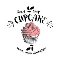 Hand drawn sketch cupcake isolated on a white background with inscription around. Objects for design. French dessert. Cute cupcake with doodles. Sweets vector illustration.