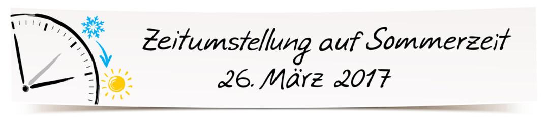 Banner mit Handschrift und Zeichnung Uhrzeiger - Zeitumstellung auf Sommerzeit, 26. März 2017