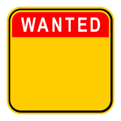 Sticker Wanted Safety Sign
