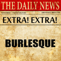 burlesque, article text in newspaper