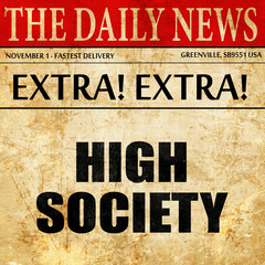 high society, article text in newspaper