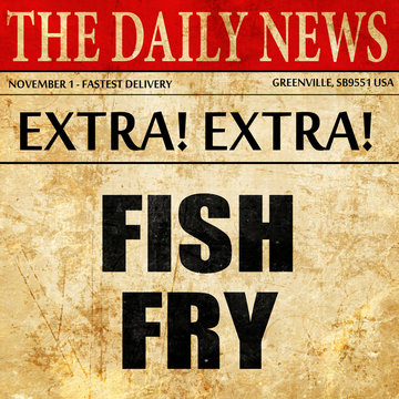 fish fry, article text in newspaper